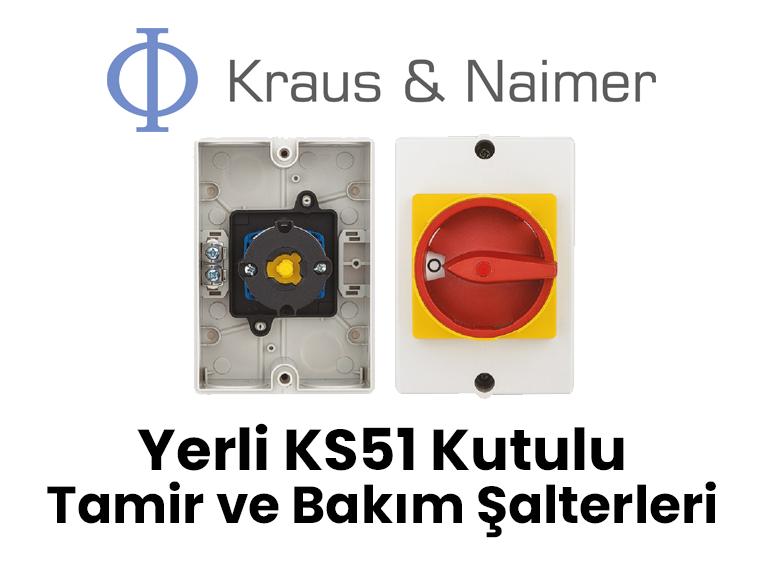 krausnaimer-ks51 yerli kutulu tamir ve bakım şalterleri
